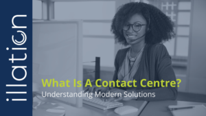what is a contact centre? Contact vs call centre